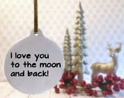 i you to the moon and back ornament etsy