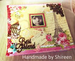 handmade scrapbook albums handmade creations shireen best friend theme scrapbook album