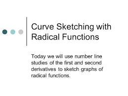 curve sketching with radical functions ppt video online download