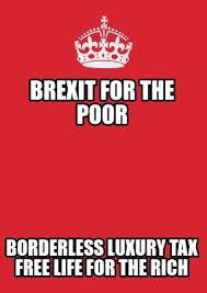 Meme Maker Free - meme maker brexit for the poor borderless luxury tax free life for