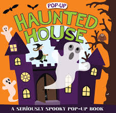 spooky house halloween pop up surprise haunted house a seriously spooky pop up book