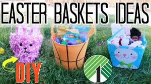 Homemade Easter Baskets by Diy Easter Basket Gift Ideas For 1 Youtube