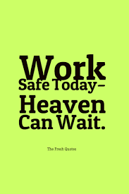 safety slogans with images be safe quotes sayings