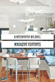 8 noteworthy big chill magazine features big chill