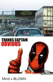 Captain Obvious Meme - 25 best memes about thanks captain obvious thanks captain