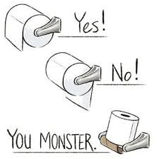 Meme Toilet - there is a right way and a wrong way when it s comes to toilet paper