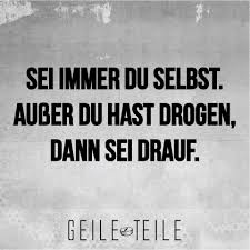 sei immer du selbst sprüche image about droge in text quotes by 081013 on we it