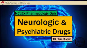 nclex pharmacology quiz neurologic and psychiatric drugs youtube