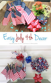 4th of july home decorations july 4th decorations that are seo to make and perfect in your home