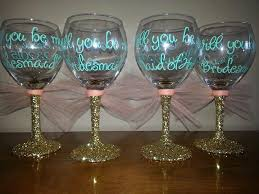 wine glass gifts will you be my glitter stemmed wine glasses bridesmaids gift