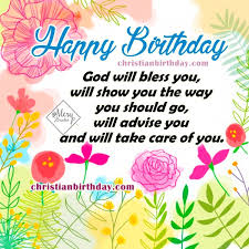 birthday card sayings christian christian birthday wishes for a