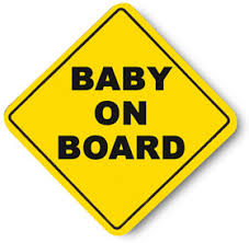 Baby On Board Meme - not the baby on board sign you were expecting