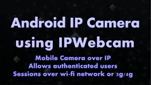 Android Ip Camera Using Ip Webcam Youtube