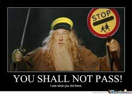 You Shall Not Pass Meme - you shall not pass by jamie elliott meme center
