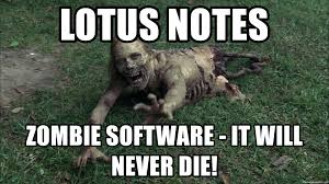 Zombie Meme Generator - lotus notes zombie software it will never die desperate zombie
