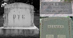 hilarious headstone inscriptions that will make you die laughing