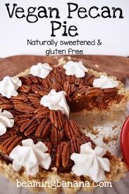 healthy thanksgiving treats vegan pecan pie beaming banana