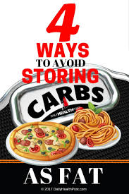 4 ways to avoid storing carbs as fat