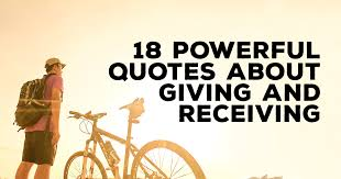 18 powerful quotes about giving and receiving christianquotes info