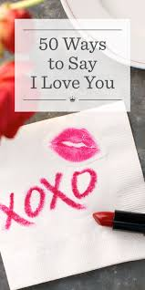 thanksgiving message to lover 50 ways to say i love you hallmark ideas u0026 inspiration