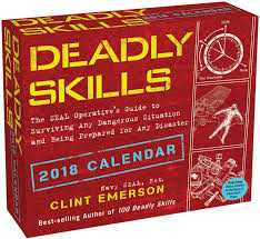 deadly skills 2018 day to day calendar the seal operative u0027s guide