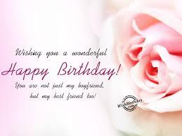 wonderful birthday wishes for best birthday wishes for boyfriend birthday images pictures