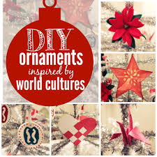 diy ornaments inspired by world cultures multicultural