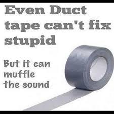 Duct Tape Meme - the best duct tape memes memedroid