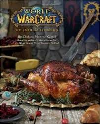 l officiel de la cuisine of warcraft le livre de cuisine officiel babelio