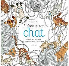 Livre de coloriages Marabout A chacun son chat  La Fourmi creative