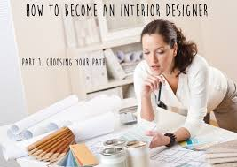 how to become a home interior designer what education do you need to become an interior designer