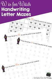 w is for witch handwriting letter mazes simple fun for kids