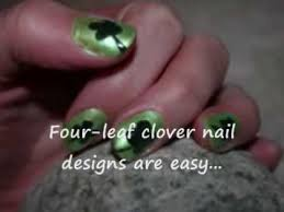 easy four leaf clover nail designs st patrick u0027s day nail art