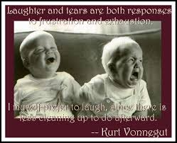 quote about love myself laughter and tears are both responses to frustration and
