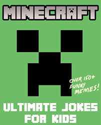 Funny Minecraft Memes - minecraft ultimate jokes memes for kids over 150 funny clean
