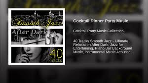 cocktail dinner party music youtube