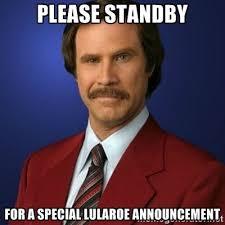 Baby Announcement Meme - meme lularoe please standby for a special lularoe announcement