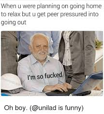 Im Fucked Meme - 25 best memes about im so fucked im so fucked memes