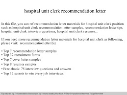 Unit Clerk Job Description For Resume by Hospital Unit Clerk Recommendation Letter