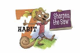 habit 7 sharpen the saw bovina elementary