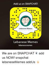 Add Memes To Pictures - add us on snapchat lebanese memes s o l u t i o n s lebanese