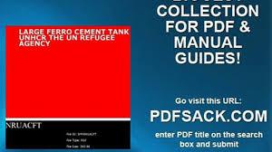 large ferro cement tank unhcr the un refugee agency video