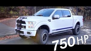750 hp all new 2017 shelby f 150 youtube