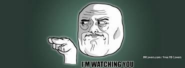 Meme Facebook Cover - facebook cover photos i 5c 5c 5c m watching you meme facebook