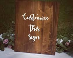 Custom Decorative Signs Custom Wedding Signs Etsy