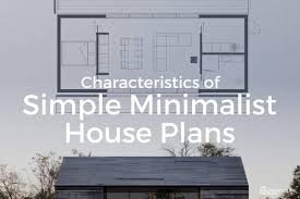 Definition Of Floor Plan by 5 Characteristics Of Modern Minimalist House Designs