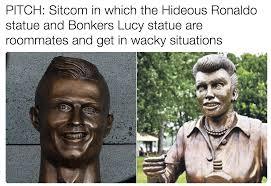 Sitcom Meme - ronaldo and lucy cristiano ronaldo bust know your meme