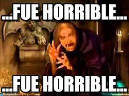 Horrible Memes - fue horrible el lonje moco meme on memegen
