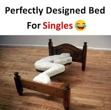 Singles Meme - dopl3r com memes perfectly designed bed for singles