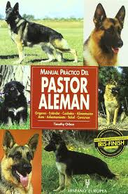 manual practico del pastor aleman guide to owning a german